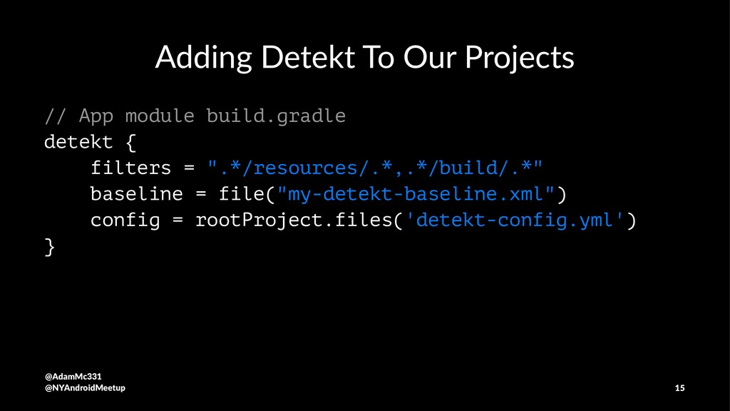 Adding Detekt To Our Projects // App module bui...