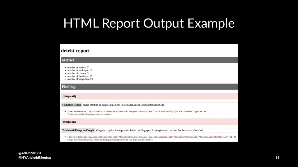 HTML Report Output Example @AdamMc331 @NYAndroi...