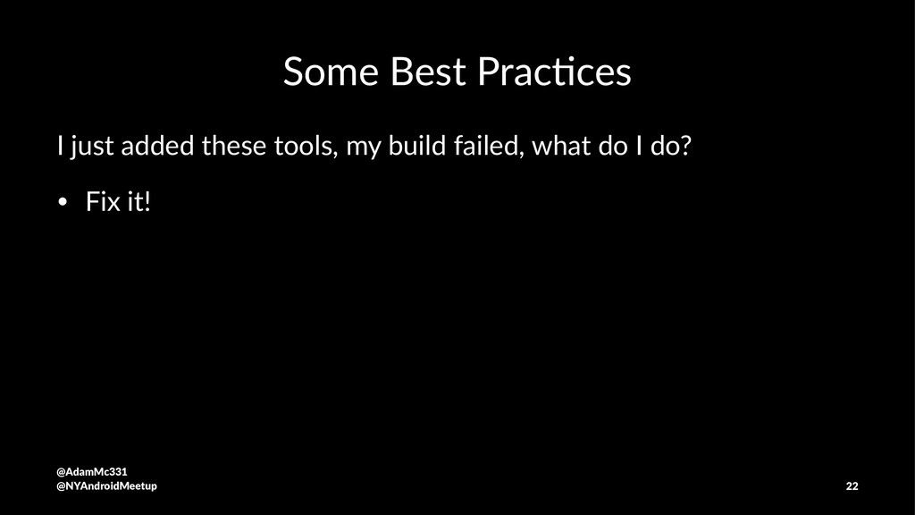 Some Best Prac-ces I just added these tools, my...