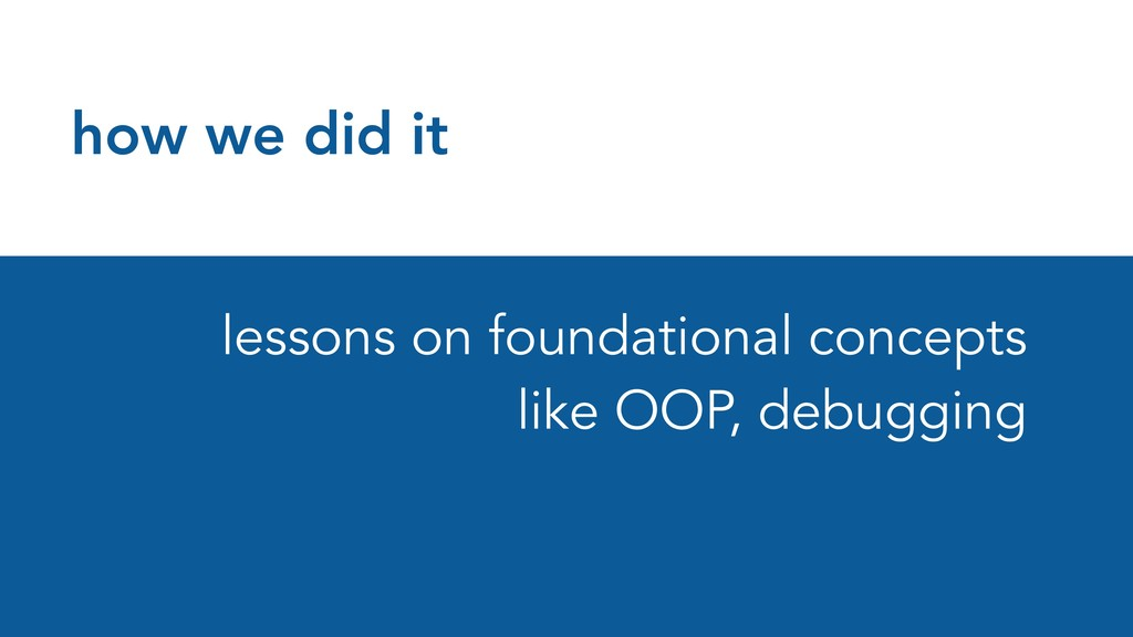 how we did it lessons on foundational concepts ...