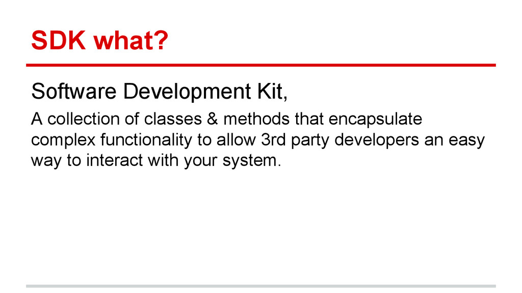 SDK what? Software Development Kit, A collectio...