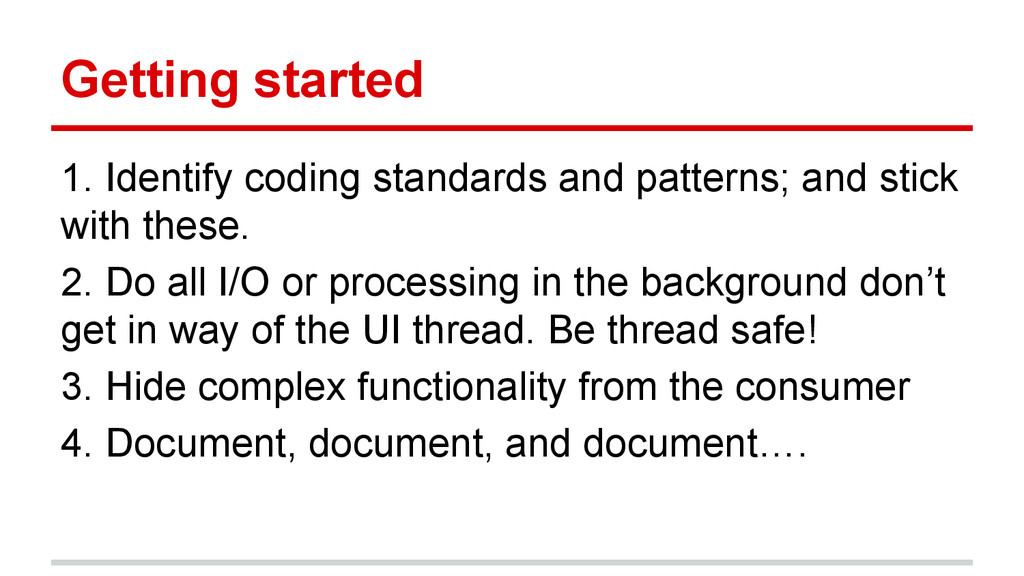 Getting started 1. Identify coding standards an...