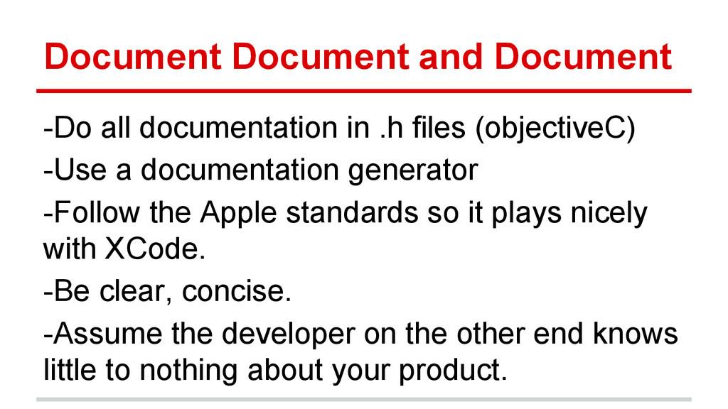 Document Document and Document -Do all document...