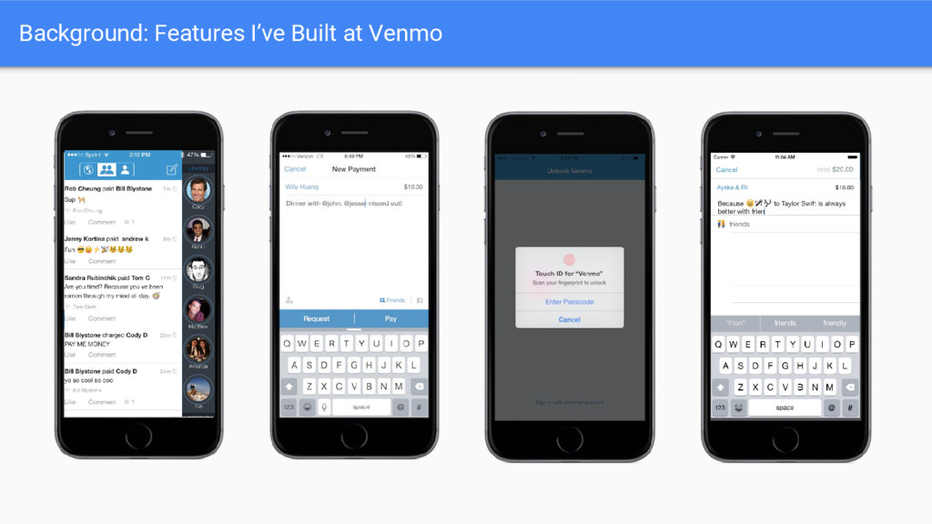 Background: Features I've Built at Venmo
