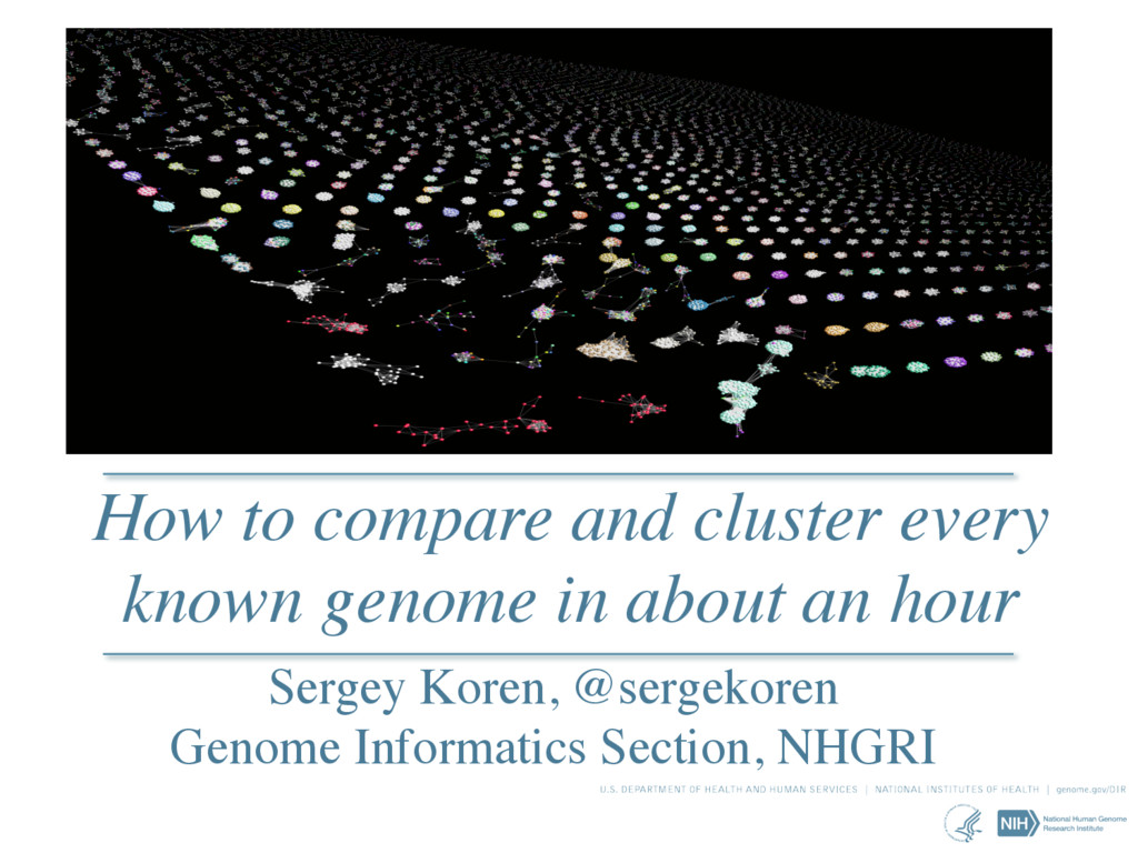 How to compare and cluster every known genome i...