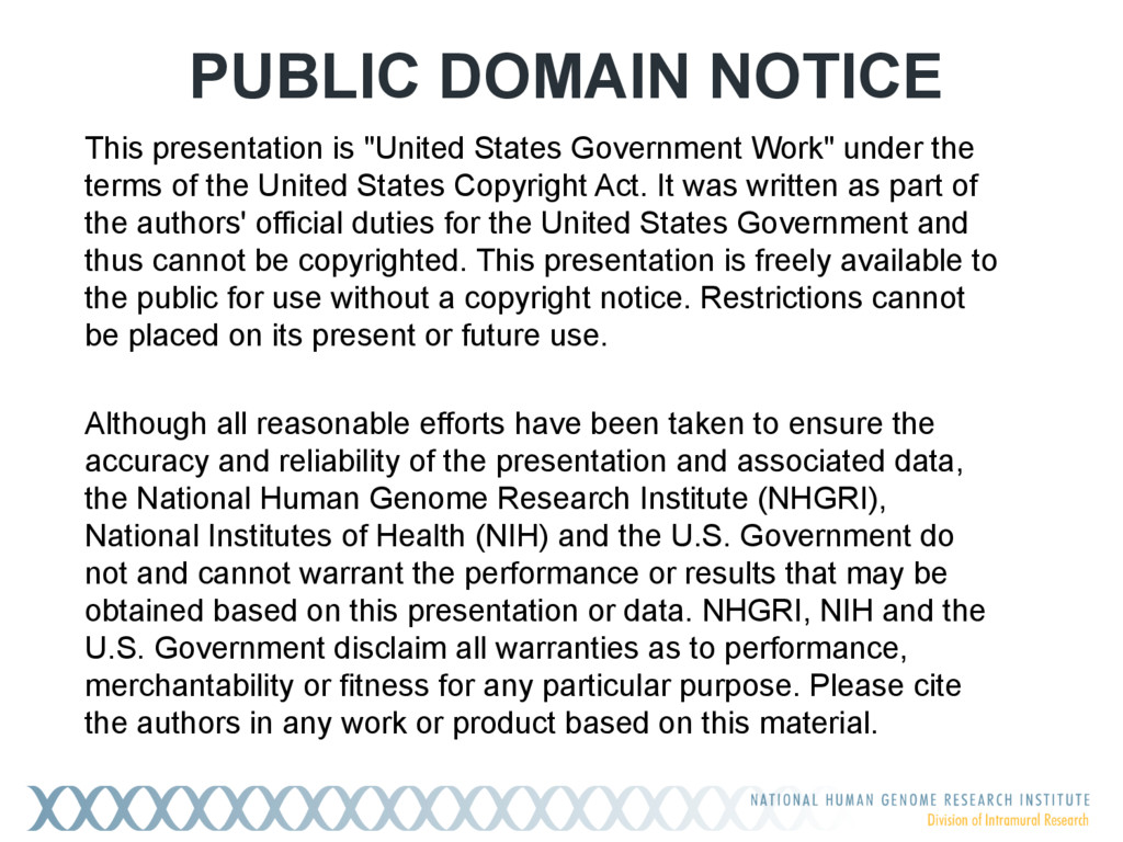 "PUBLIC DOMAIN NOTICE This presentation is ""Unit..."