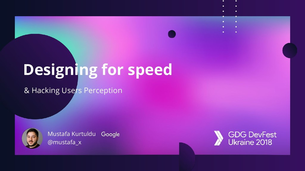 Designing for speed & Hacking Users Perception ...