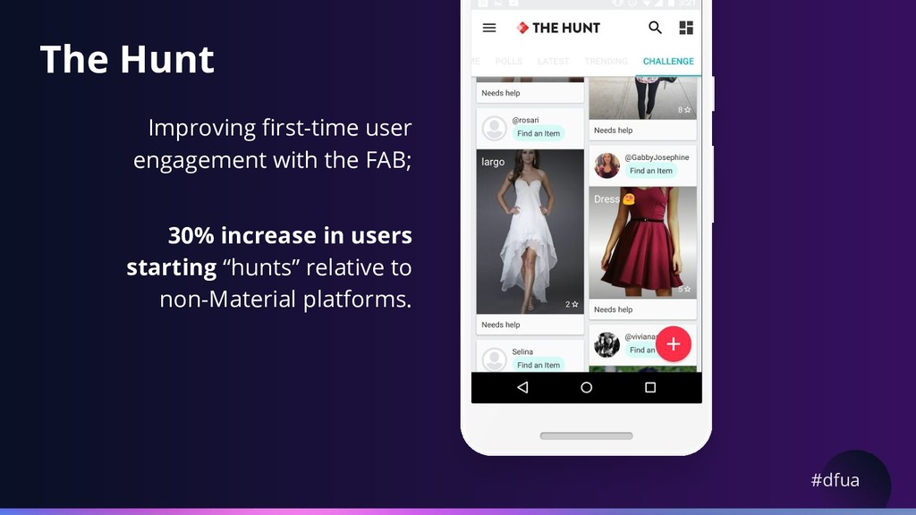 #dfua The Hunt Improving first-time user engage...