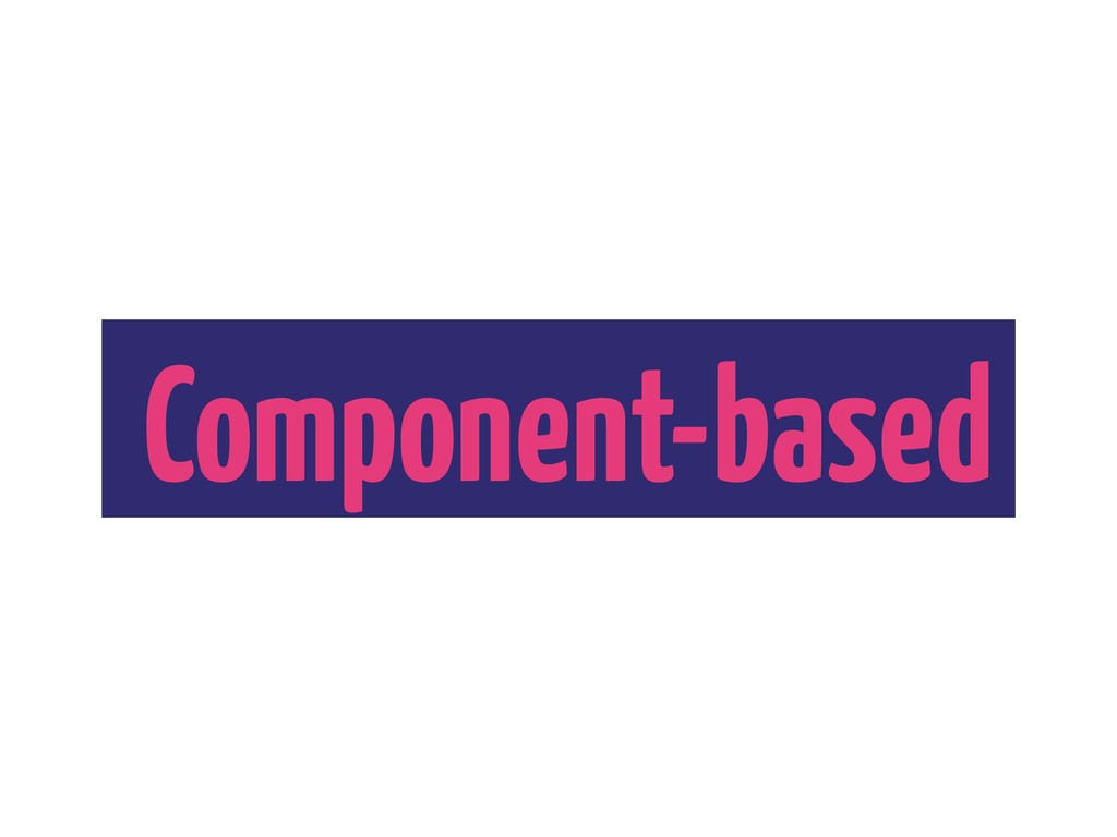 Component-based