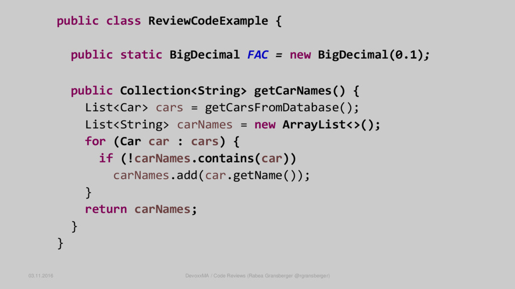 public class ReviewCodeExample { public static ...