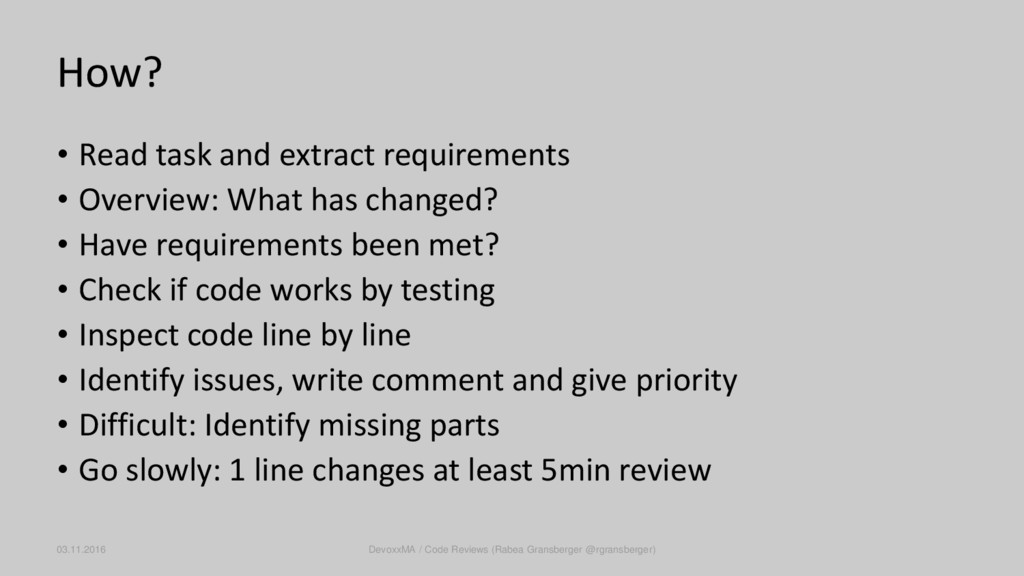 How? • Read task and extract requirements • Ove...