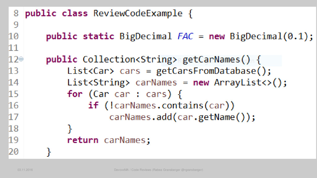 03.11.2016 DevoxxMA / Code Reviews (Rabea Grans...