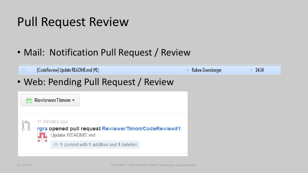 • Mail: Notification Pull Request / Review • We...