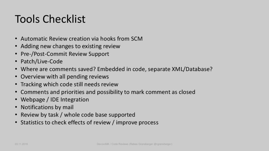Tools Checklist • Automatic Review creation via...