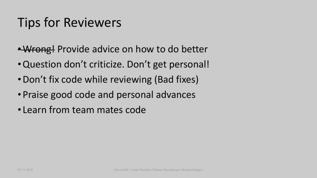 Tips for Reviewers •Wrong! Provide advice on ho...