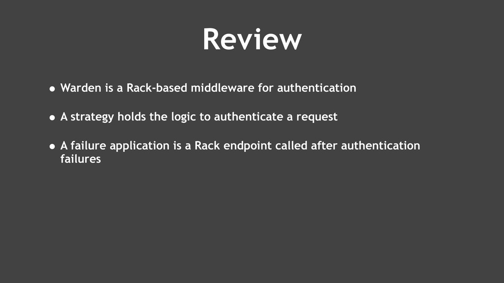Review • Warden is a Rack-based middleware for ...