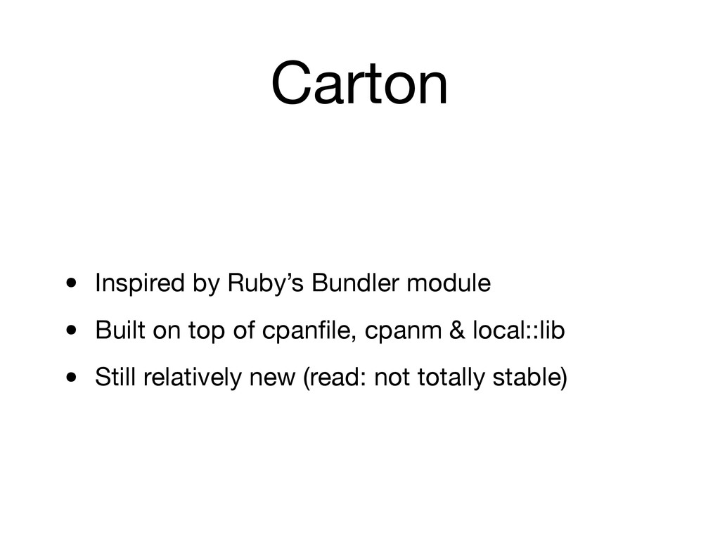 Carton • Inspired by Ruby's Bundler module • Bu...