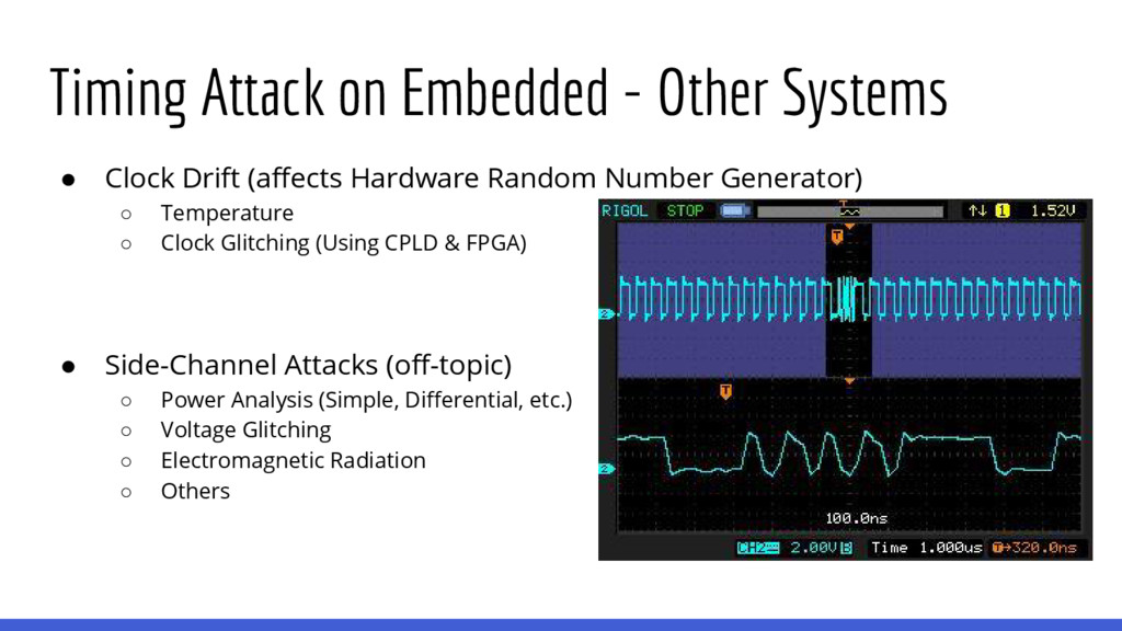 Timing Attack on Embedded - Other Systems ● Clo...