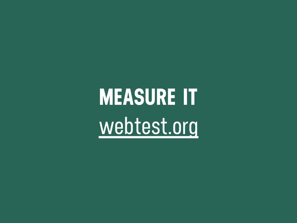 MEASURE IT webtest.org