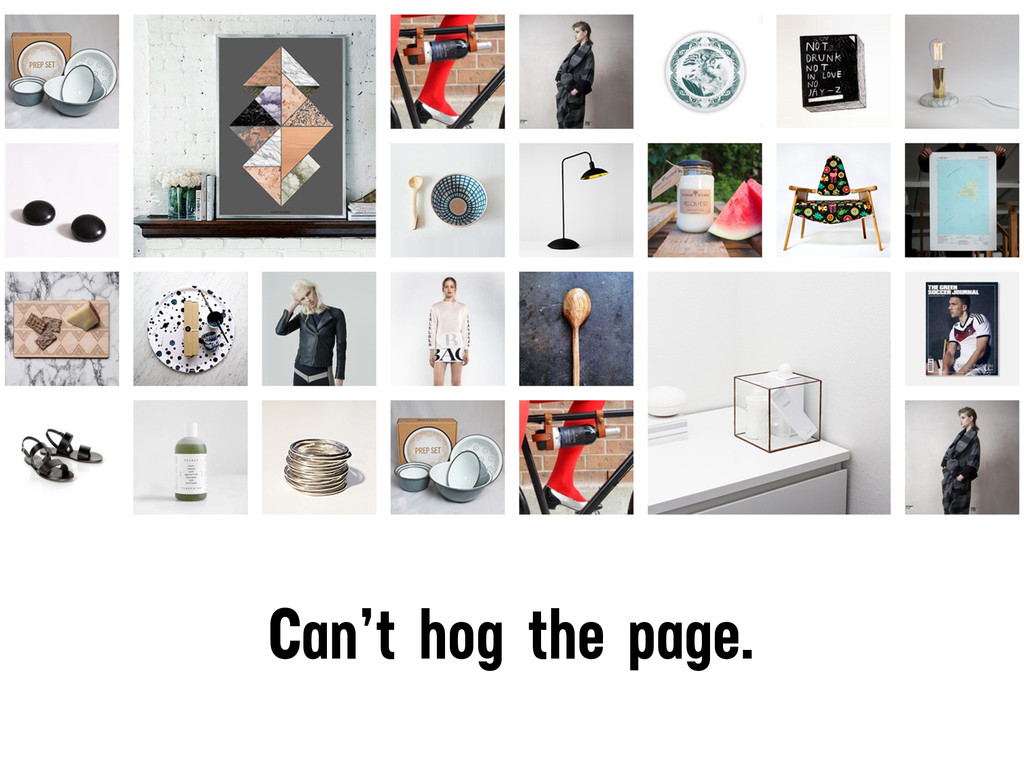 Can't hog the page.