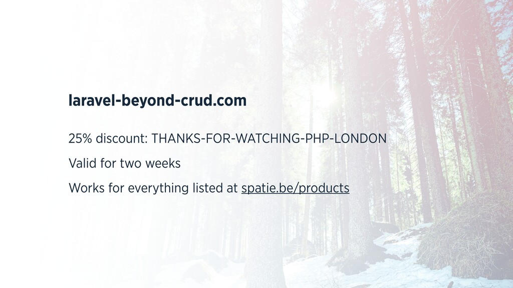 laravel-beyond-crud.com 25% discount: THANKS-FO...