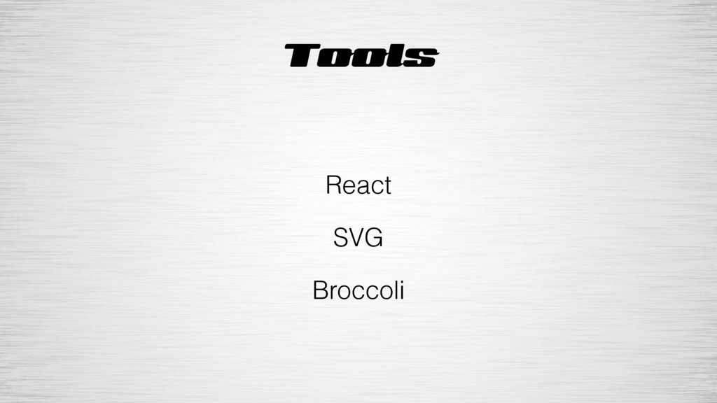Tools React SVG Broccoli