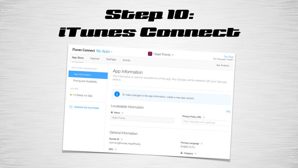 Step 10: iTunes Connect