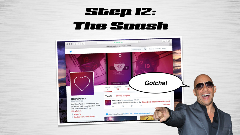 Step 12: The Soash Gotcha!