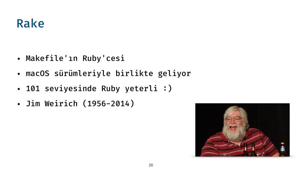 Rake • Makefile'ın Ruby'cesi • macOS sürümleriy...