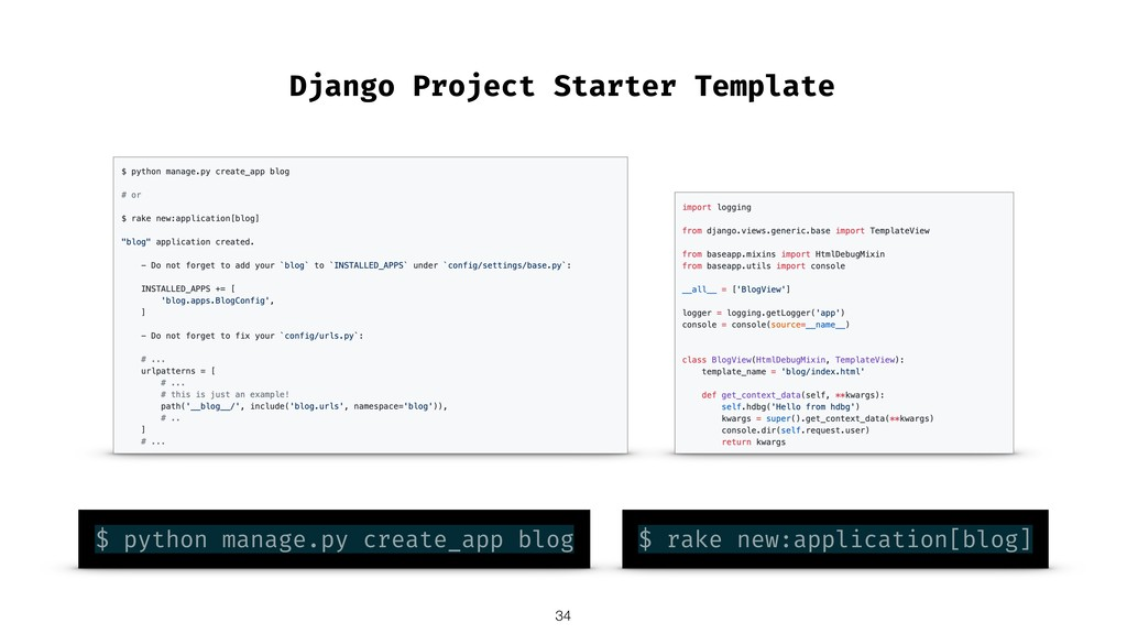 Django Project Starter Template $ python manage...
