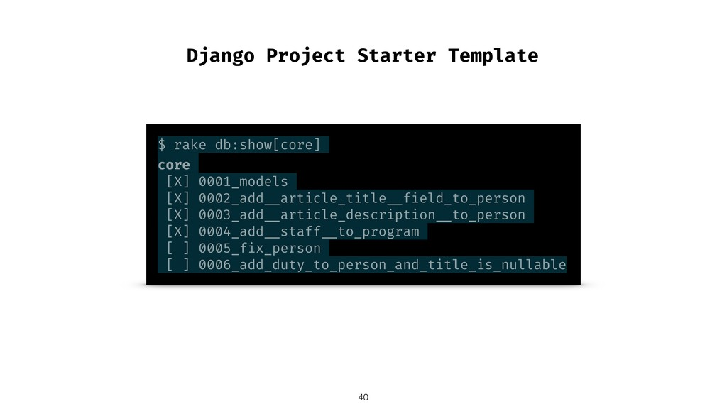 Django Project Starter Template $ rake db:show[...