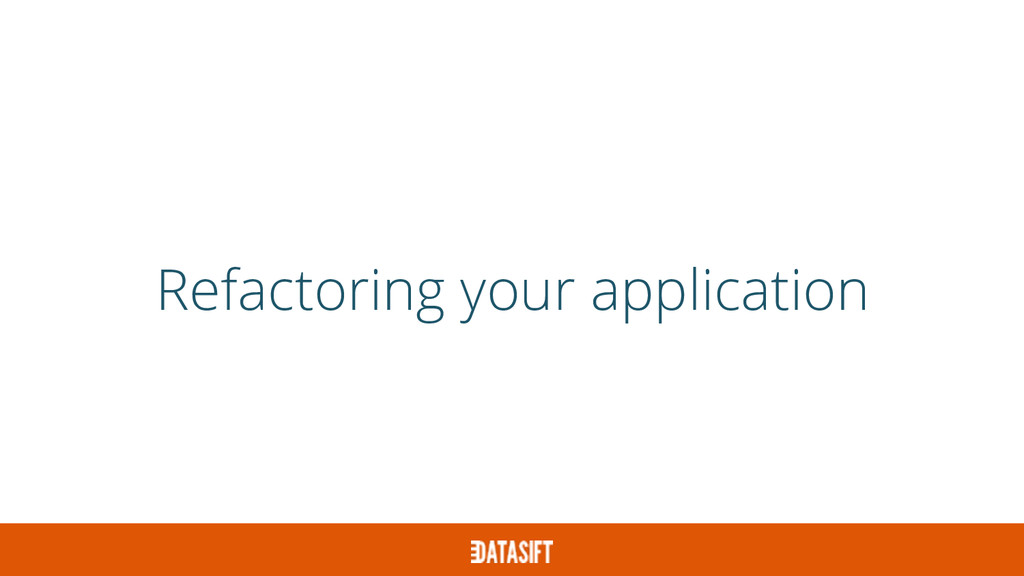 Refactoring your application