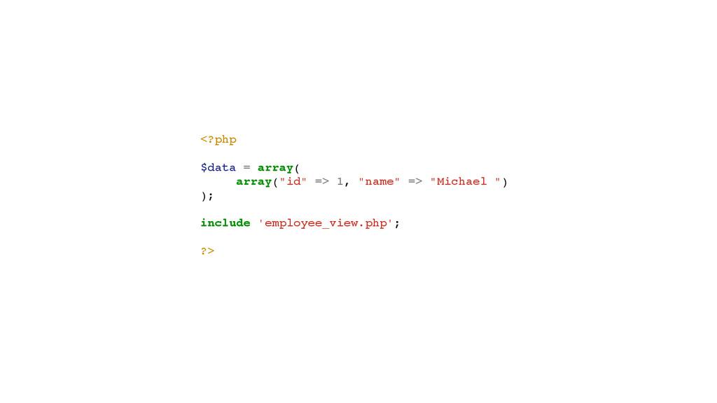 "<?php! ! $data = array(! ! array(""id"" => 1, ""na..."