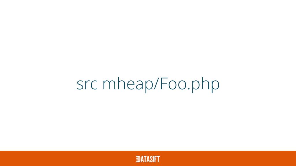 src mheap/Foo.php