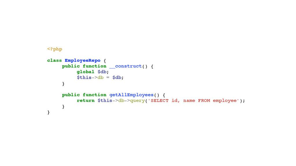 <?php! ! class EmployeeRepo {! ! public functio...