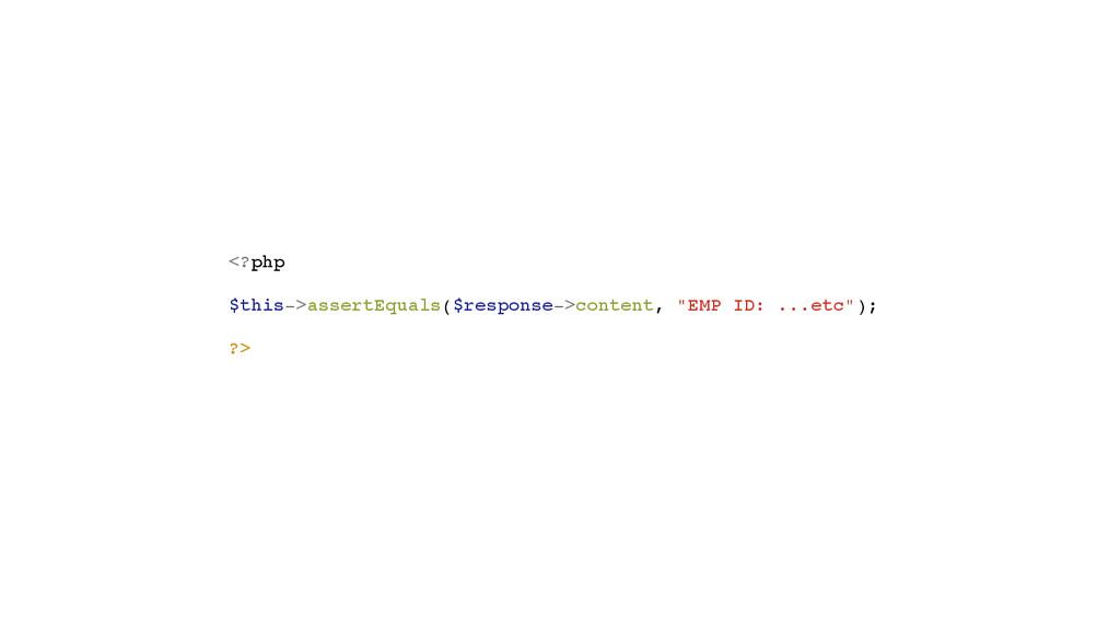 <?php! ! $this->assertEquals($response->content...
