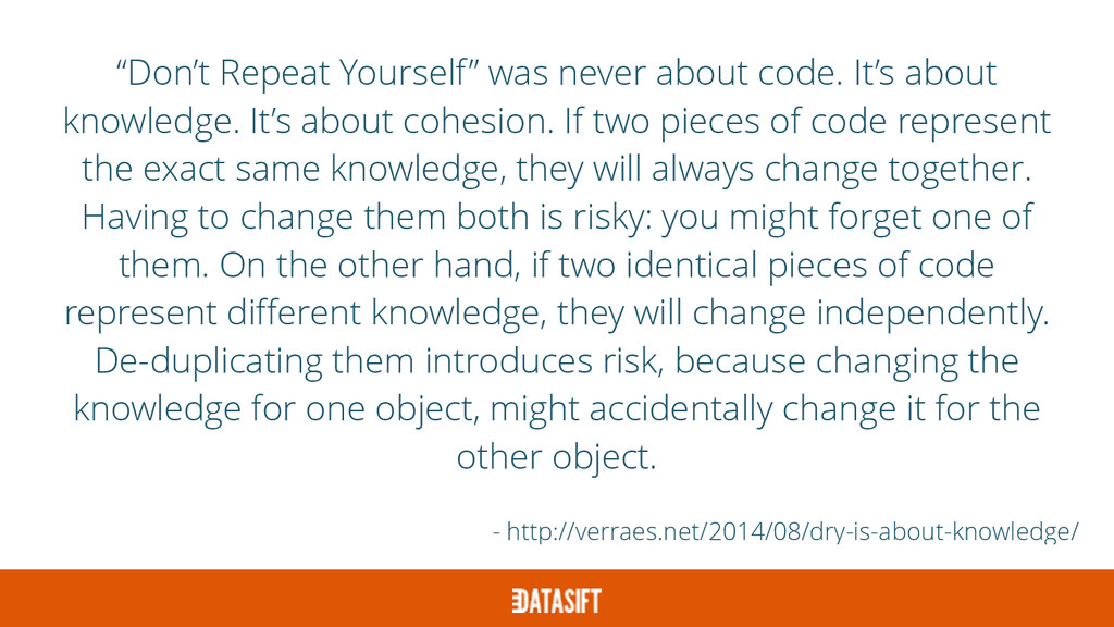 """""""Don't Repeat Yourself"""" was never about code. I..."""