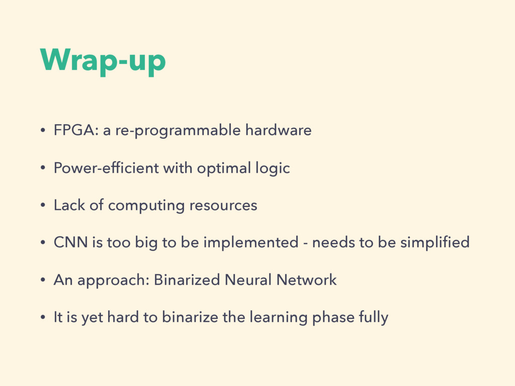 Wrap-up • FPGA: a re-programmable hardware • Po...