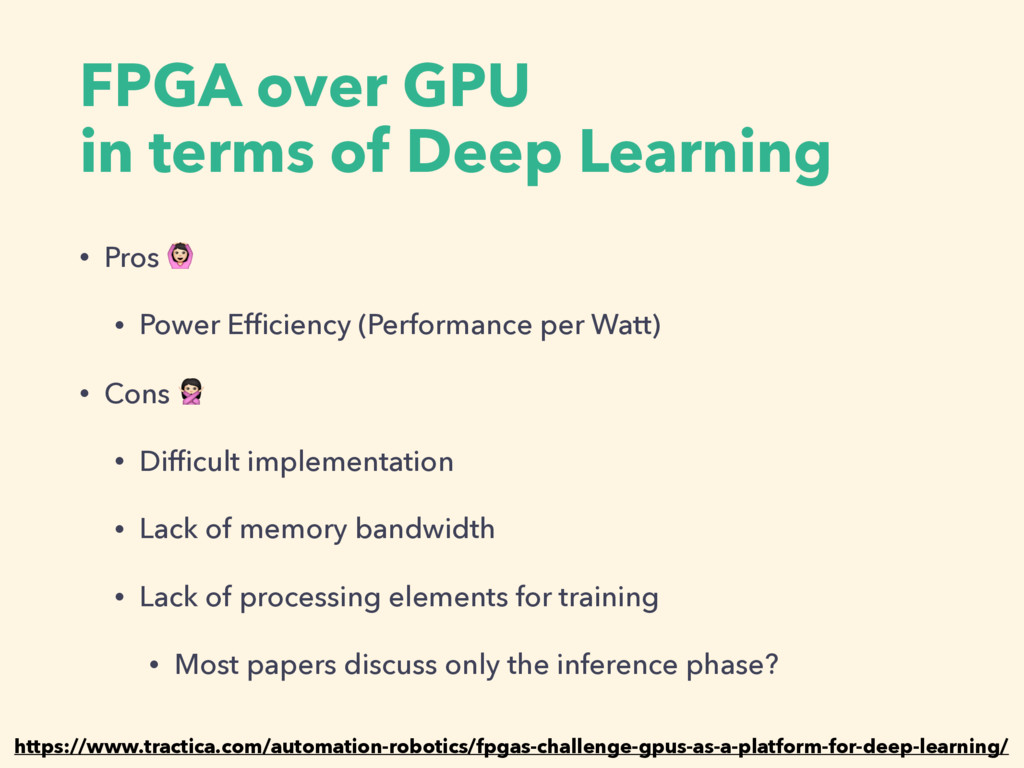 FPGA over GPU in terms of Deep Learning • Pros ...