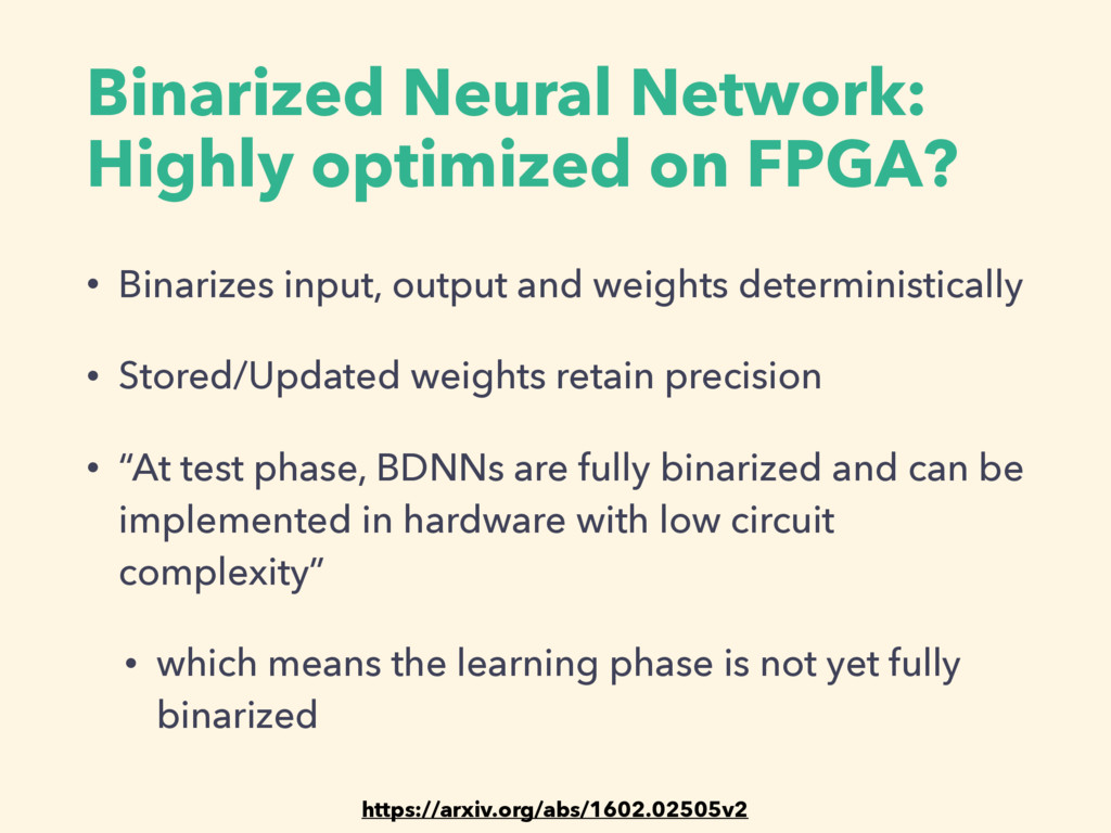 Binarized Neural Network: Highly optimized on F...