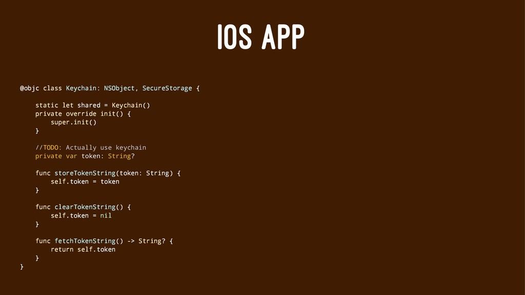 IOS APP @objc class Keychain: NSObject, SecureS...