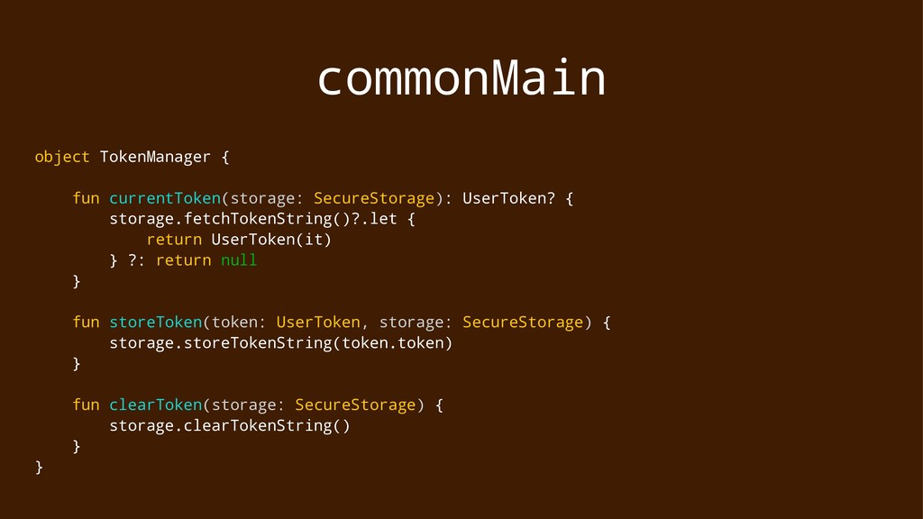 commonMain object TokenManager { fun currentTok...