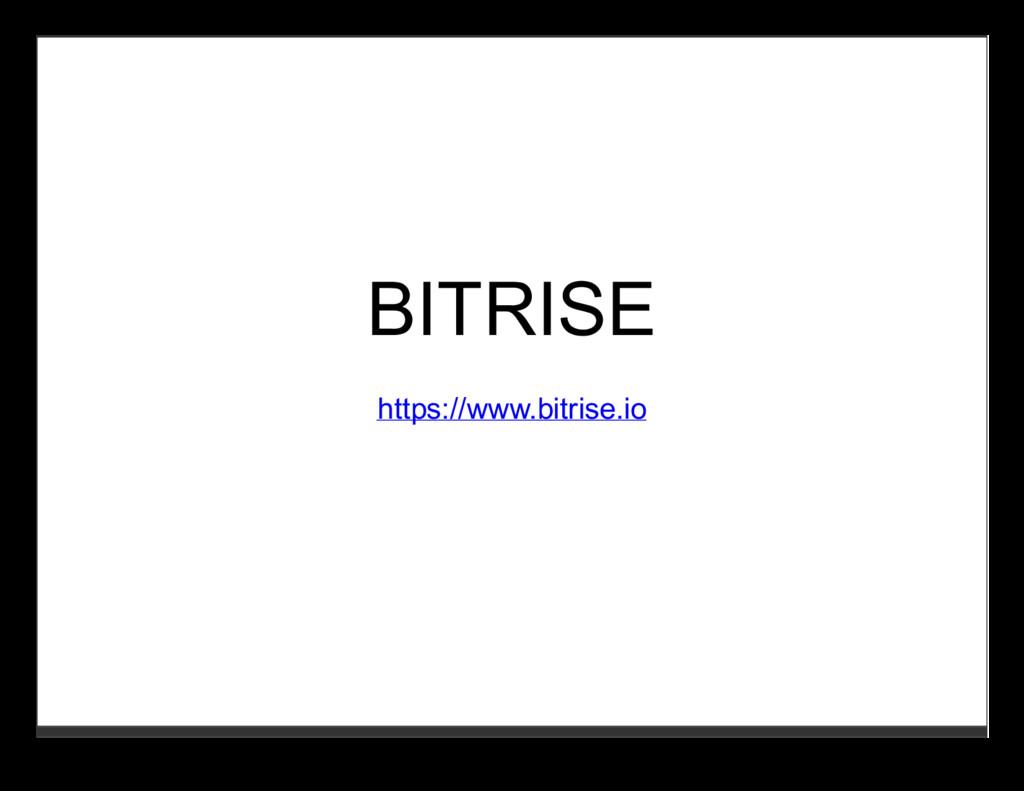 BITRISE https://www.bitrise.io