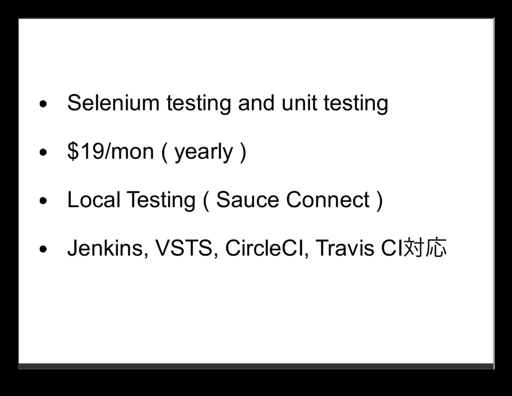 Selenium testing and unit testing $19/mon ( yea...