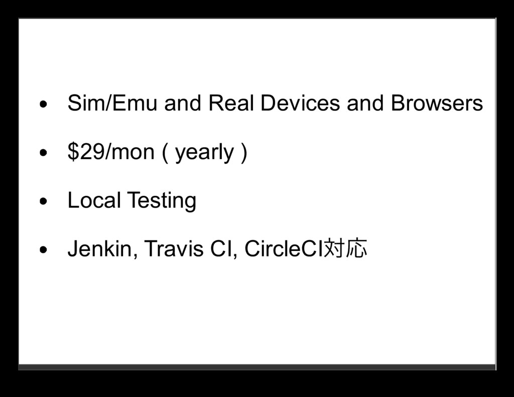 Sim/Emu and Real Devices and Browsers $29/mon (...