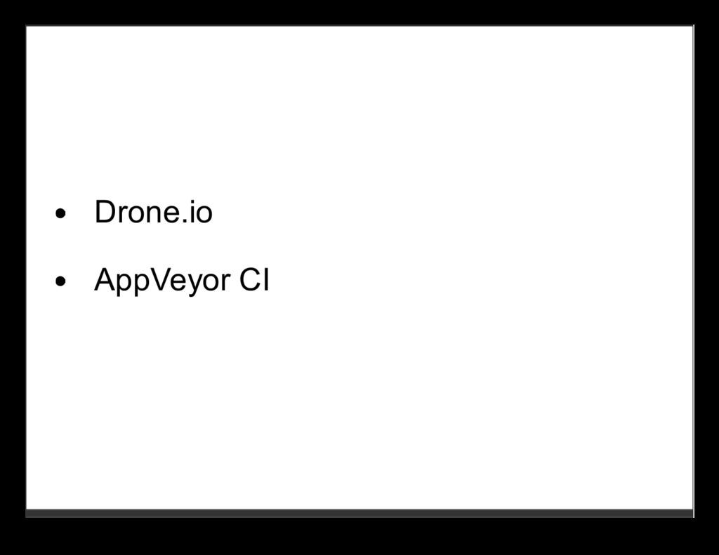 Drone.io AppVeyor CI