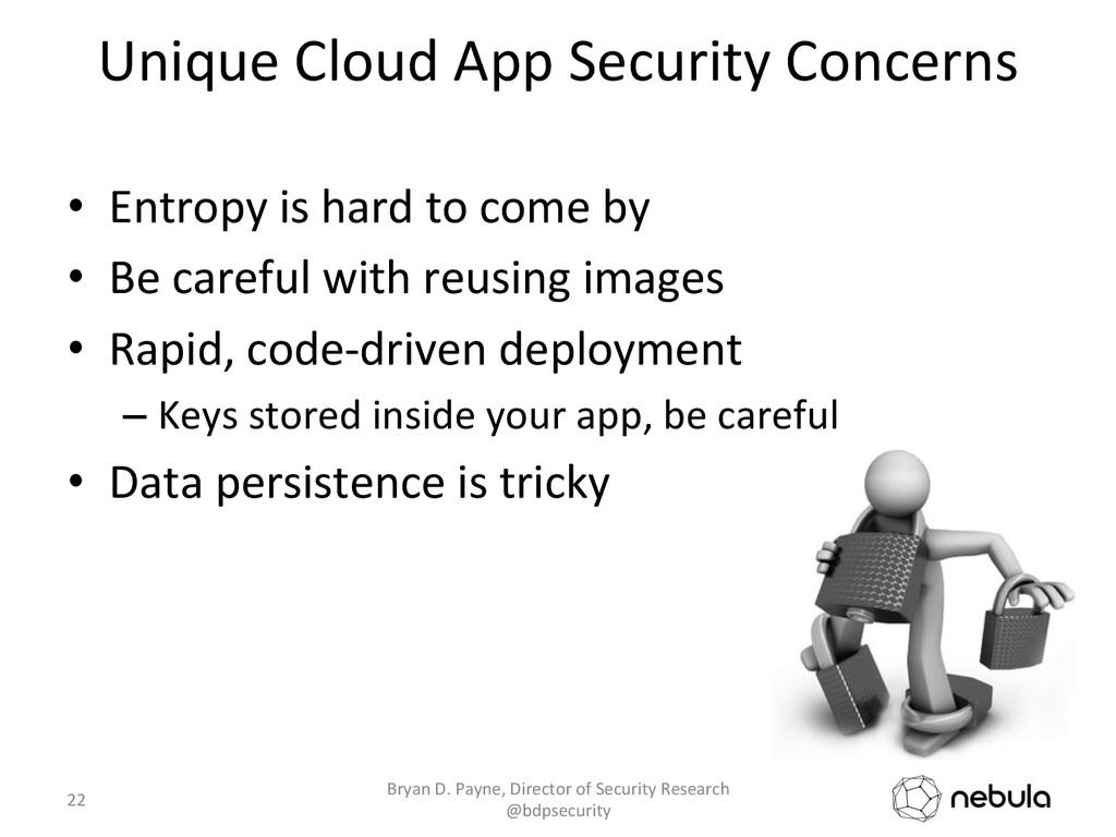 Unique Cloud App Security Concerns...