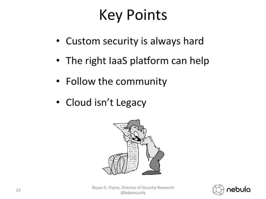 Key Points  • Custom security is...