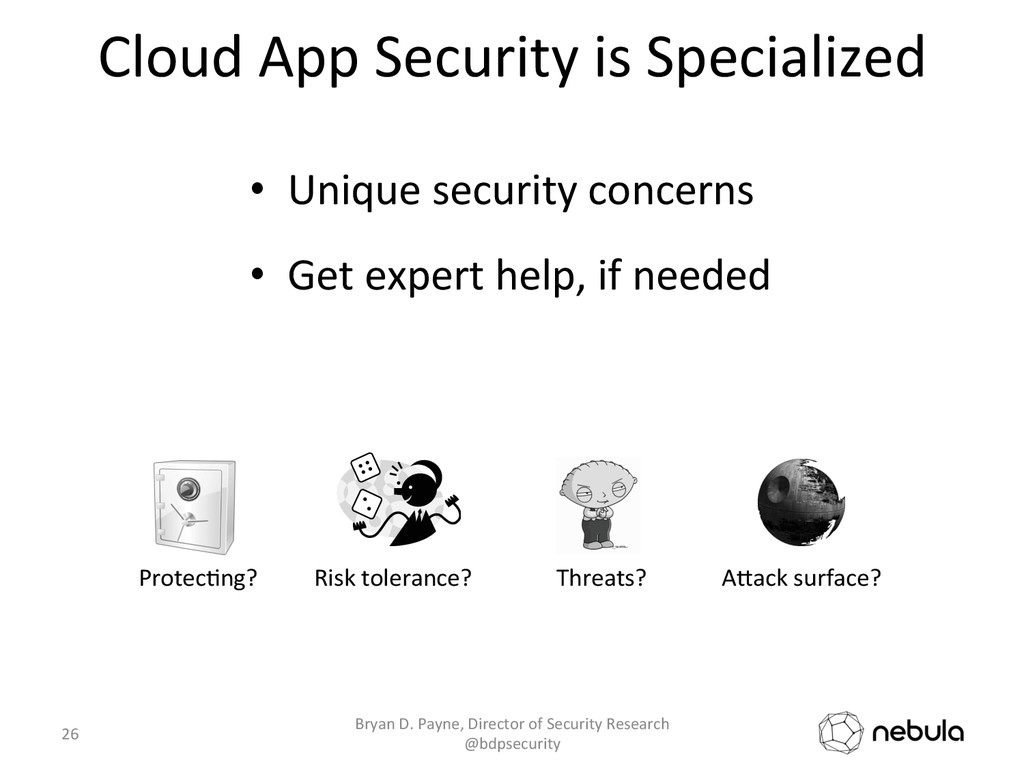 Cloud App Security is Specialized...