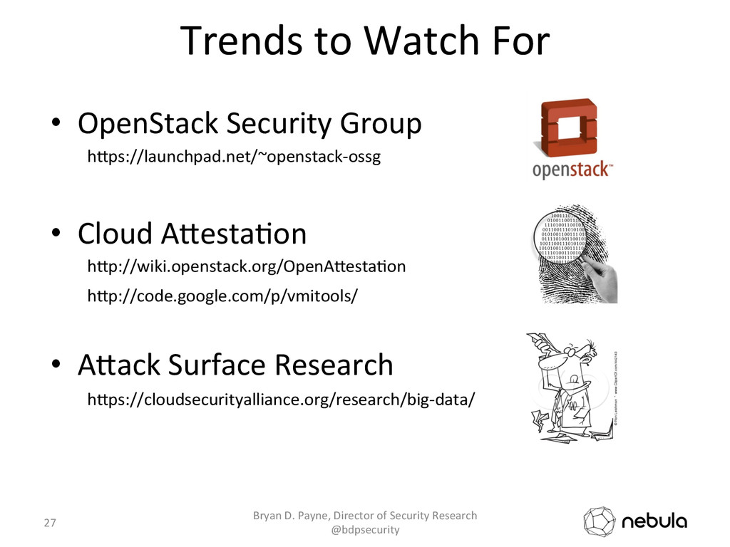 Trends to Watch For  • OpenStack...